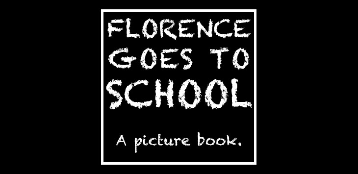Florence goes to School
